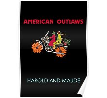 American Outlaws (Harold and Maude) Poster