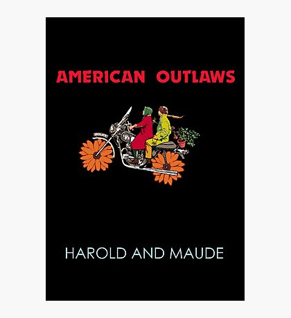American Outlaws (Harold and Maude) Photographic Print