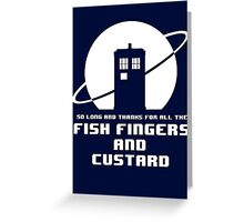 Fish Fingers and Custard White Greeting Card