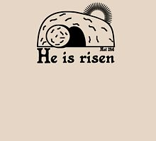 HE IS RISEN Unisex T-Shirt