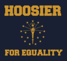 Hoosier for Equality by Boogiemonst