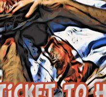 Hard Ticket To Hawaii Sticker
