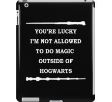 Not allowed to do magic iPad Case/Skin