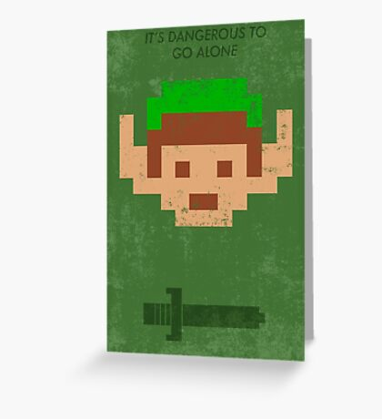 Dangerous to go alone. Greeting Card