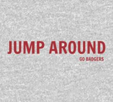 Jump Around (Go Badgers!) by jdbruegger