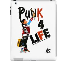 """Punk 4 Life"" iPad Case/Skin"