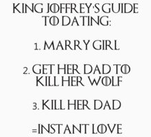 Joffrey's guide to dating by modernmistakes