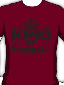 King of baseball T-Shirt