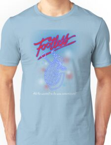 Footless - All he wanted to do was exterminate! Unisex T-Shirt
