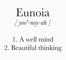 Eunoia Definition by Eunoia