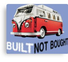Volkswagen built not bought Canvas Print