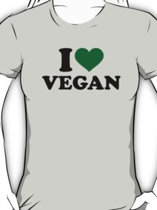 I love Vegan T-Shirt