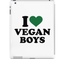 I love vegan boys iPad Case/Skin
