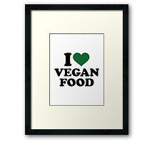 I love vegan food Framed Print
