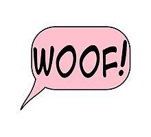 Woof In Pink Speech Bubble by Almdrs