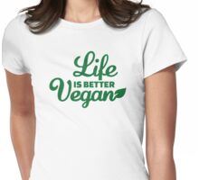 Life is better vegan Womens Fitted T-Shirt