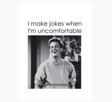 I Make Jokes When I'm Uncomfortable T-Shirt