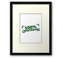 100% Vegetarian Framed Print