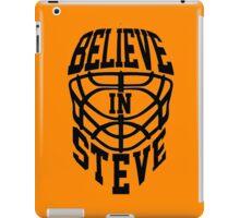 Believe In Steve iPad Case/Skin