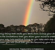 Think your way into positive living. by Nancy Horton