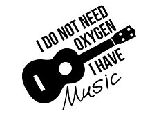 I don't need oxygen, I have music by MayaTauber