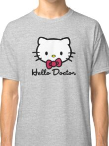 Hello Doctor Classic T-Shirt
