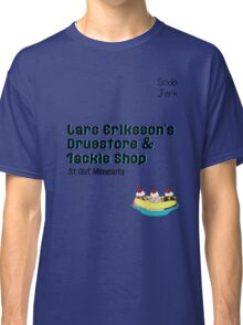 Lars Erikkson's Drug Store & Tackle Shop Classic T-Shirt
