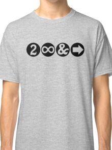 To Infinity and Beyond! Classic T-Shirt