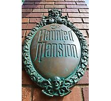 Haunted Mansion sign Photographic Print