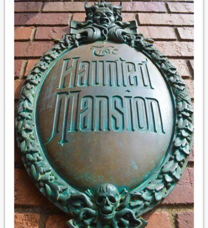 Haunted Mansion sign Sticker