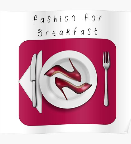 """""""fashion for Breakfast"""" Poster"""