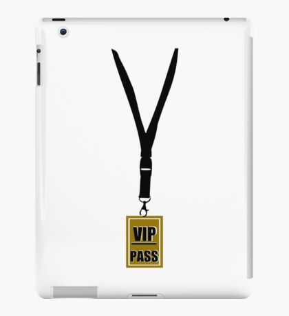 VIP pass iPad Case/Skin