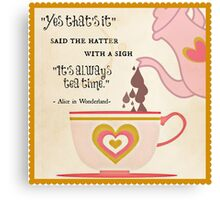 It's Always Tea Time in Wonderland Canvas Print