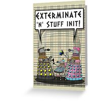 Chav Daleks Greeting Card