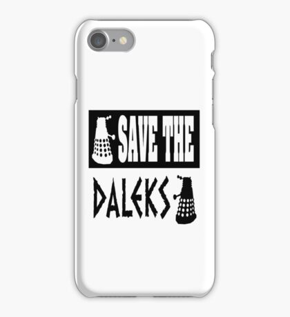 Save the Daleks iPhone Case/Skin