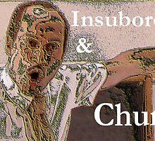 Insubordinate & Churlish by tracyguynup