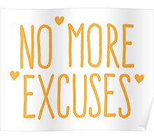 NO MORE EXCUSES Poster