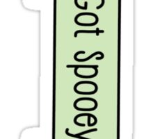 Got Spooey? Sticker