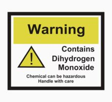 Chemical Warning Sign: Dihydrogen Monoxide by LastLittleBird