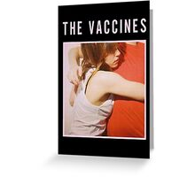 What Did You Expect From The Vaccines Greeting Card