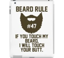 Beard Rule #47 iPad Case/Skin