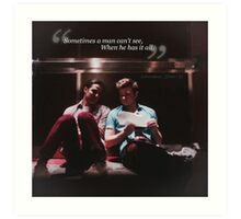 Glee: Sometimes A Man Can't See, When He Has It All Art Print