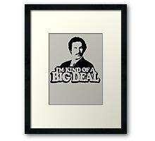 I'm Kind Of A Big Deal Anchorman Framed Print