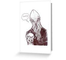 Greetings said he Greeting Card