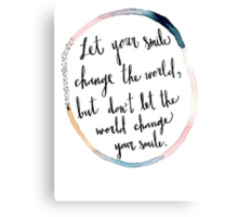 World Changing Smile Canvas Print
