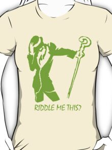 Riddler- Riddle Me This! T-Shirt