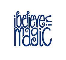 I Believe in Magic Photographic Print