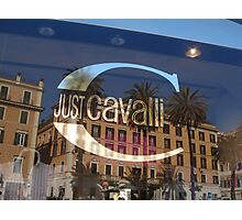 JUST CAVALLI!!!!! - ROME Photographic Print