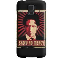 Show No Mercy poster - distressed Samsung Galaxy Case/Skin