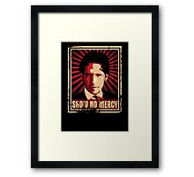 Show No Mercy poster - distressed Framed Print